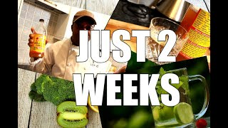 JUST 2 WEEKS ONE TEASPOON OF APPLE CIDER VINEGAR IN A GLASS OF WATER JUST BEFORE YOUR MEAL
