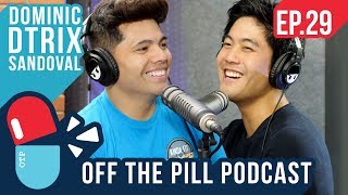 How to be a Great Dancer (Ft. D-Trix) - Off The Pill Podcast #29