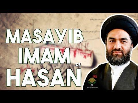 Masayib e Imam Hasan A.S | Maulana Syed Ali Raza Rizvi | 28 Safar - Shahadat Imam Hasan A.S