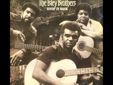 Isley Brothers - Fire And Rain