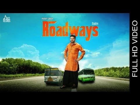 New Punjabi Songs 2016 | Roadways| Parry Singh | Latest Punjabi Songs 2016 | Jass Records