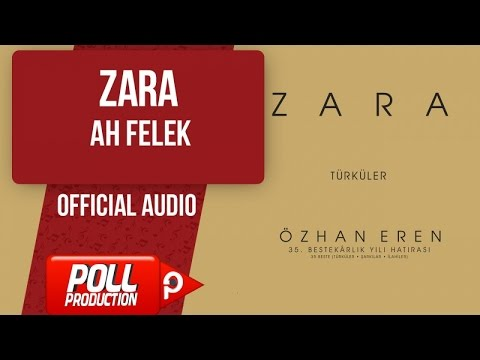 Zara - Ah Felek - ( Official Audio )