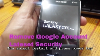 How To Remove Google Account From Samsung Galaxy Core Prime SM-G361F Lateset Security
