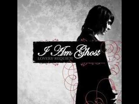 I Am Ghost - Lovers Requiem