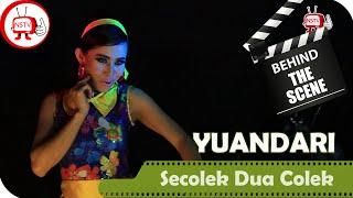 Yuandari Behind The Scenes Video Klip Secolek Dua Colek NSTV