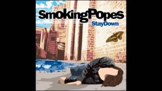 Watch Smoking Popes First Time video