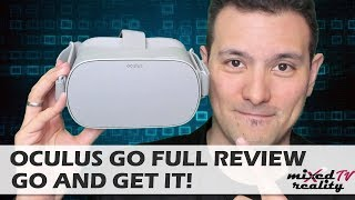 Oculus Go MRTV Review - Why You Should GO And Get It! Review Including Rift/Vive Pro Comparison