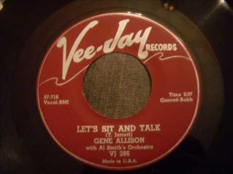 Two More By Gene Allison - Let's Sit And Talk (Doo Wop) and I Don't Know Why (R&B Ballad)