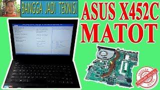 Memperbaiki Laptop Asus X452C Mati Total / Repair Laptop X450VP REV.2.1 Dead