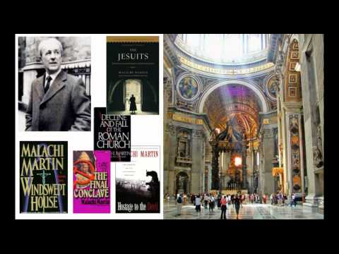 Malachi Martin: Christ's Design for His Church / The Antichrist / The new world order