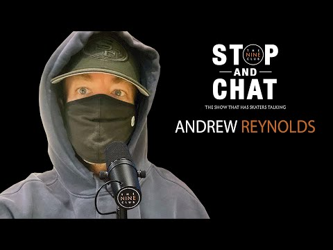 Andrew Reynolds - Stop And Chat | The Nine Club With Chris Roberts