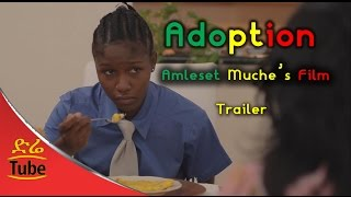 Ethiopia: Amleset Muche's Short Ethiopian Film: Adoption - Trailer