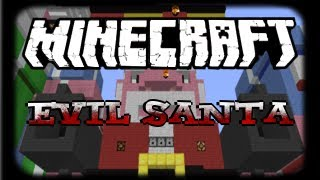 Minecraft Custom Map - Evil Santa [ Mini - Game ] Made by Disco