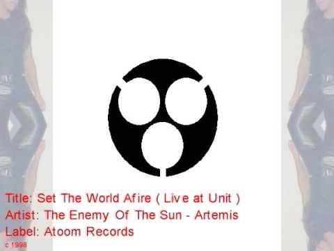 Set The World Afire: The Enemy Of The Sun - Artemis