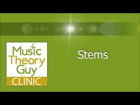 MusicTheoryGuy Clinic: Stems