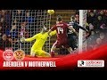 Aberdeen Motherwell goals and highlights