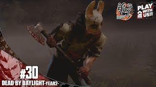 #30【ホラー】弟者の「Dead by Daylight YEAR2」【2BRO.】