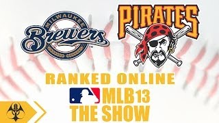 MLB 13 The Show Online Exhibition - Milwaukee Brewers vs. Pittsburgh Pirates