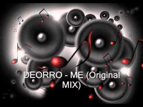 Deorro - Me (Original Mix)