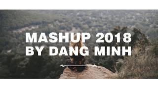 Mashup hit 2018 V Pop| mặt trời của em - Buồn của anh - Người lạ ơi