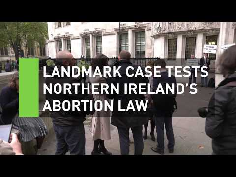 Landmark case tests Northern Ireland's abortion laws