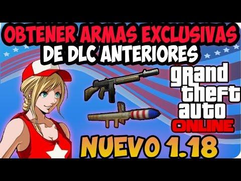 GTA V ONLINE 1.18   COMO OBTENER ARMAS EXCLUSIVAS DE DLC ANTERIORES   XBOX/PS3   GTA ONLINE 1.18