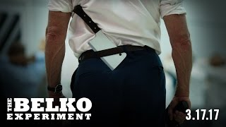 THE BELKO EXPERIMENT - OFFICIAL TRAILER #2 (2017)