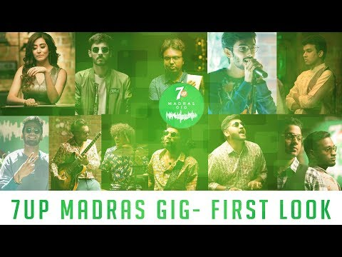 7UP Madras Gig - First Look | D. Imman, Leon James, Santhosh D, Vivek-Mervin, Oorka, Sajith Satya