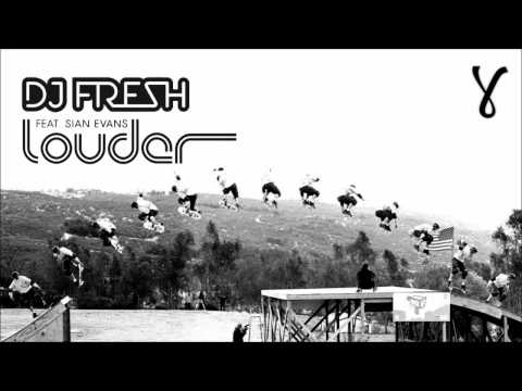 DJ Fresh - Louder (ft. Sian Evans) Music Videos
