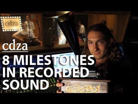8 Milestones in Recorded Sound | cdza Opus No. 10
