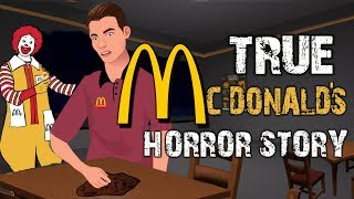 TRUE McDonald's Horror Story Animated (English)