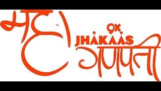9x Jhakaas Maha Ganpati