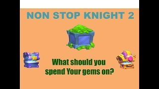 Nonstop Knight 2 | What should you spend your gems on?