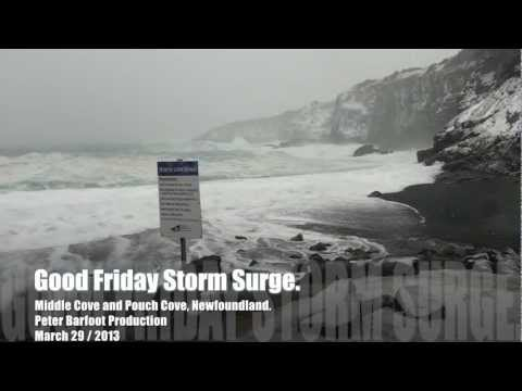 Good Friday Storm Surge Newfoundland 2013