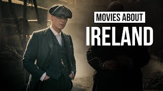 Top 5 Best Movies about Ireland