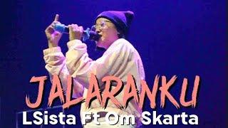LSista Ft Om Skarta - Jalaranku (Official Live Video)