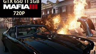 Mafia 3 - GTX 650TI 1GB - 720p - i5 3470