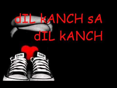 Dil Kanch sa lyrics