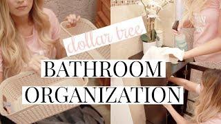 DOLLAR TREE BATHROOM ORGANIZATION + STORAGE IDEAS!