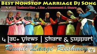 Rundi Laagi Reshimye 2016   Best Himachali/Pahari NONSTOP Dj Marriage Nati   Pahari Nati Lovers