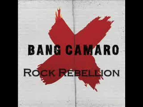 Bang Camaro - Rock Rebellion