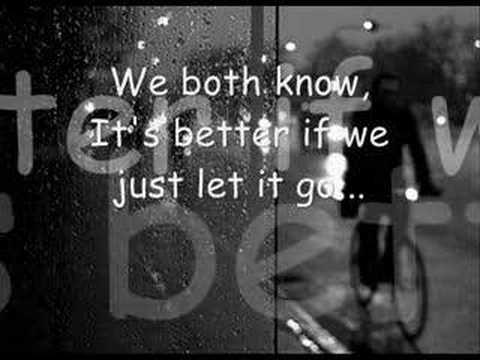 Why did you let me go lyrics