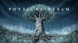 Physical Realm - Animated Short Film