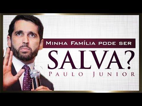 Minha Família Pode ser Salva? - Paulo Junior