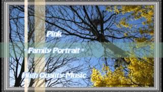download lagu Family Portrait - Pink - Hq gratis