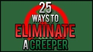 Minecraft - 10+ Ways to Kill a Creeper in Style!