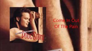 Watch Doug Stone Come In Out Of The Pain video