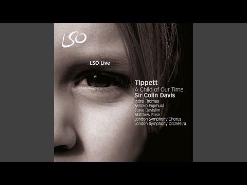 A Child of Our Time: No. 30. A Spiritual, Deep River