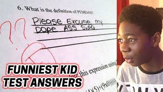 FUNNIEST KID TEST ANSWERS!