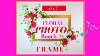 Dollar Tree Photo Booth Frame | Dollar Tree Wedding DIY